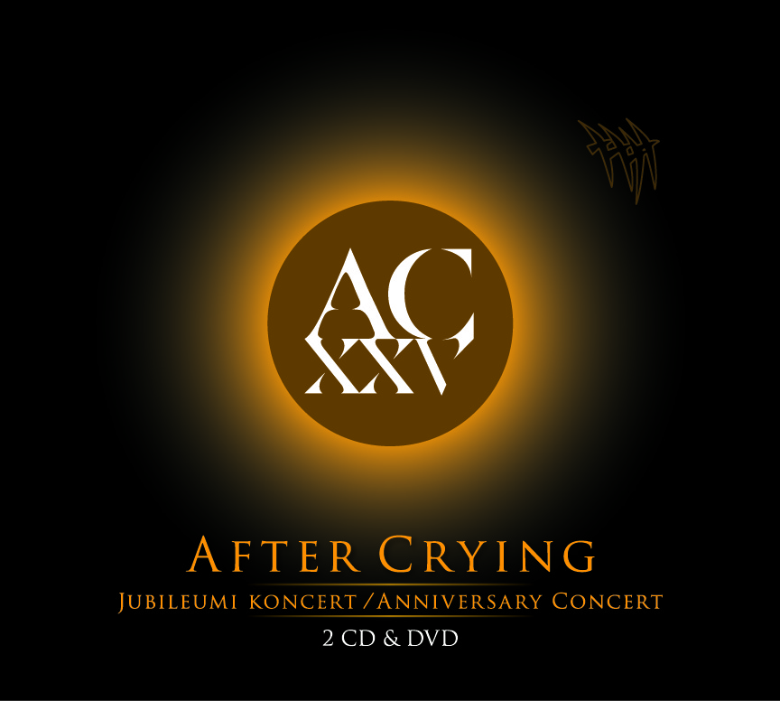 After Crying - XXV - Jubileumi koncert (2CD+DVD)