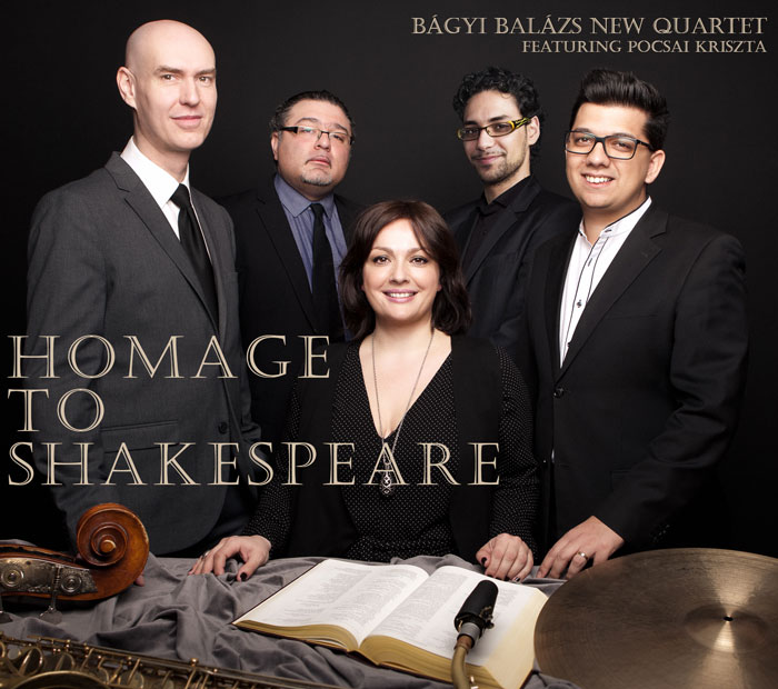 Bágyi Balázs New Quartet - Homage to Shakespeare