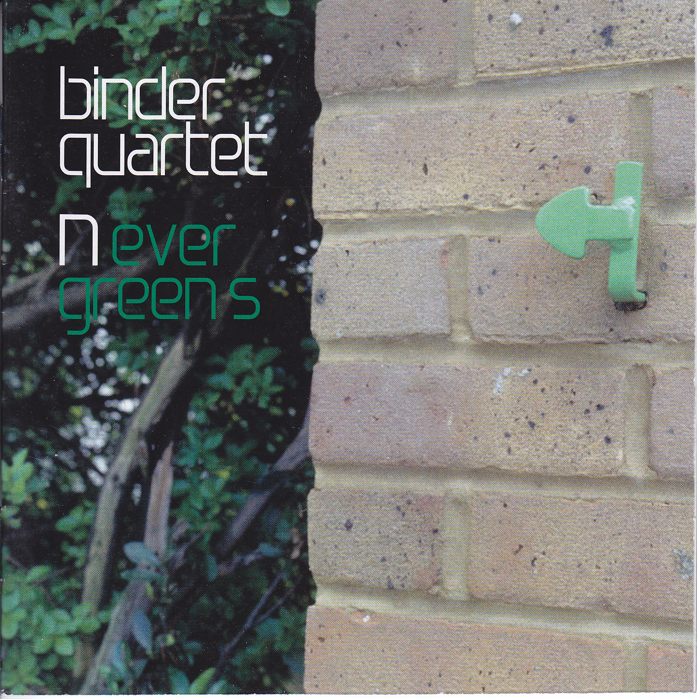 Binder Quartet - Nevergreens