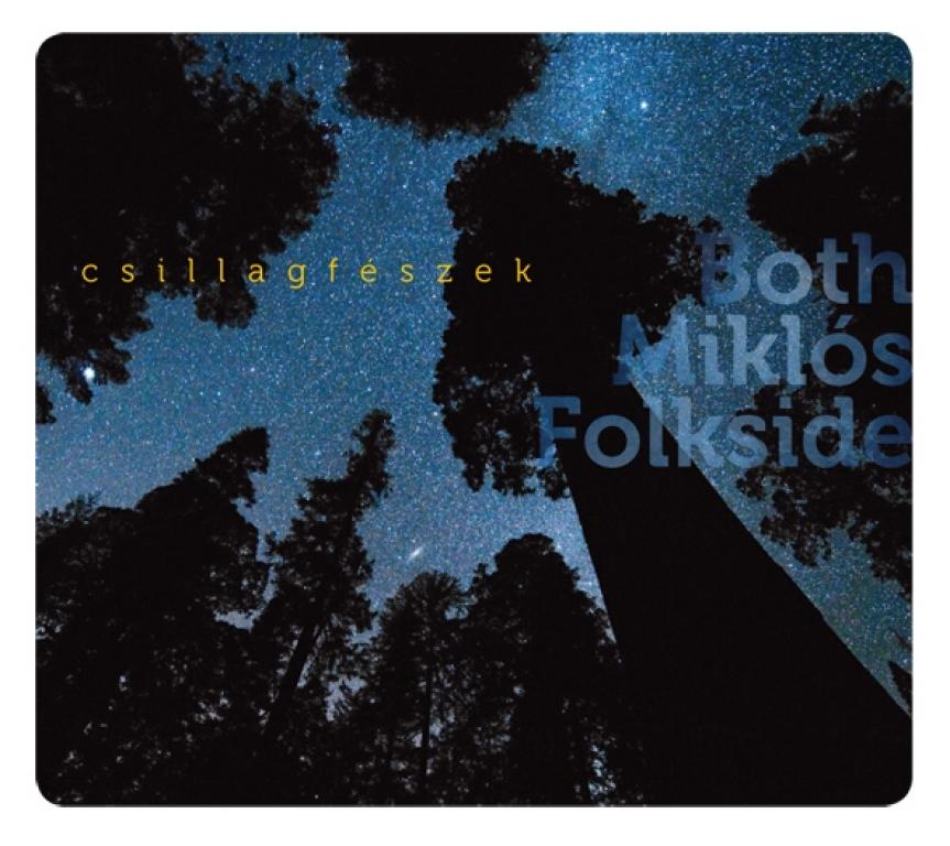Both Mikl�s Folkside - Csillagf�szek