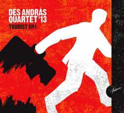 Dés András Quartet - Tourist No.1.