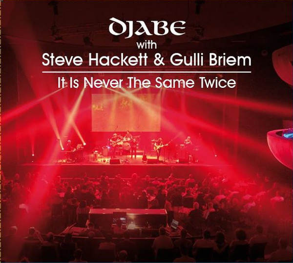 Djabe / Steve Hackett - It is Never the Same Twice (CD+DVD)
