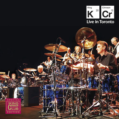 King Crimson - Live In Toronto 2015 (4LP+DVD)