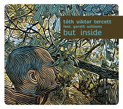 Tóth Viktor Tercett - But Inside